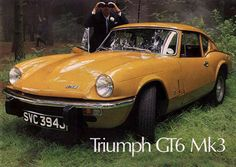 http://chicerman.com carsthatnevermadeit: carsthatnevermadeit: Triumph GT6 Mk 3 1970. The GT6 was a coupe designed by Michelotti based on the Triumph Spitfire using a 2 litre 6 in line engine. The Mk 3 was the generation GT6 and was not replaced when production ceased in 1973 another request caption should say final generation #cars
