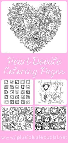 Heart Doodle Coloring Pages ~ great for Valentine's Day, adult coloring and coloring for kids!