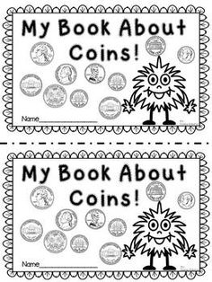 "Cha-Ching! Counting Coins Learning to identify and count pennies, nickels, dimes, and quarters. This packet includes: 4 coin mini posters 10 count and fill in how much money is shown pages 10 Cut and paste the correct amount next to the given change pages 10 coin identification pages 1 Counting Change Paper Clip Center 1 Coin Code center 1 booklet ""My Book About Coins!""$"