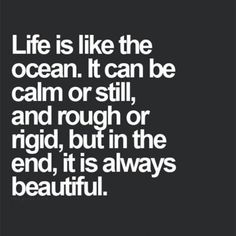 Inspirational Quotes #ocean #life