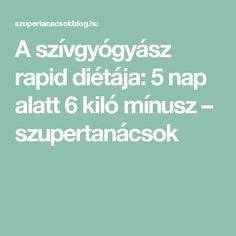 A szívgyógyász rapid diétája: 5 nap alatt 6 kiló mínusz - szupertanácsok Grapefruit, Clean Eating, Health, Nap, Eat Healthy, Healthy Eating, Health Care, Salud, Eating Clean