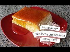 Leche Asada con Leche Condensada Level 1-1 - YouTube French Toast, Dairy, Cheese, Breakfast, Youtube, Recipes, Food, Wings, Milk Jars