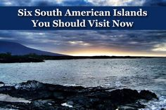 Six islands in South America you should visit...now! Find out more about the Galapagos Islands, Falkland Islands, Floating Islands of Titicaca, Isla Navarino, Easter Island and Fernando de Noronha.