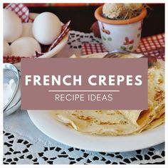 Inspiration and my creation of french crepes. Ideas and recipes for pancakes and crepes alike. Sweet or savouy recipe ideas. French Crepes, Crepe Recipes, Recipe Ideas, Pancakes, Breakfast, Sweet, Inspiration, Food, Breakfast Cafe