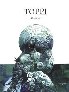 Chapungo: Amazon.co.uk: Sergio Toppi, Michel Jans: 9782352832768: Books
