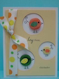 Cute button birds cards... these are really cute and easy, you can also make the birds as a long card walking in a row or be creative lots of cute ideas with just buttons!