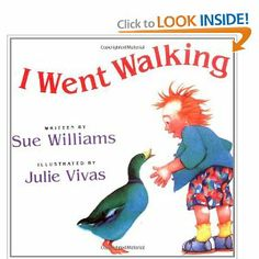 I Went Walking: Sue Williams, Julie Vivas - $2 - 2006 Oppenheim Best Book Award - classic animal and color identification book with repetitive lines - heavy to handle, but a fine read-aloud favorite of toddlers - age 2+