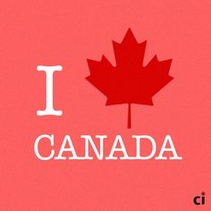 I love Canada and many many Canadians All About Canada, Moving To Canada, Canadian Things, I Am Canadian, Canada Eh, Toronto Canada, Canada Party, Canada Day Crafts, National Days