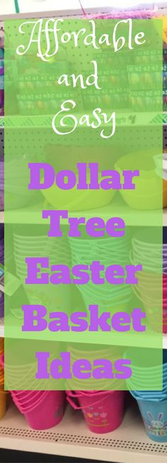 Dollar Tree Easter Basket Ideas
