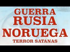 MSJ NSJesús Dic 1 2015 Rusia Noruega Terror Satanás - YouTube