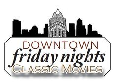 The Sumter Opera House, 21 N. Main Street, Sumter, SC, shows classic films the second Friday of each month - Downtown Friday Night Classic Movies
