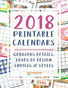 Printable 2018 Calendars   Loads of design styles to choose from. Easy downloads and printing.