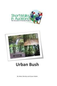 Auckland Nature Walks - 1 of 4 books. Volcanoes, Bush and Coast