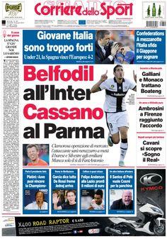 Belfodil all'Inter, Cassano al Parma.  Under 21: la Spagna vince l'Europeo 4-2.    Leggi tutte le altre news su www.corrieredellosport.it