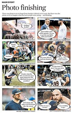 Photo finishing the Chicago Bears-St. Louis Rams game MAIN EVENT -- Chicago Tribune (Nov. 25, 2013)