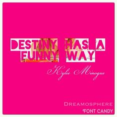 Destiny has a funny way °• Kylie @natkahotic @dreamosphere