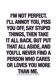 You'll never find a person who cares or loves you more than me love love quotes quotes quote relationship quotes girl quotes girlfriend quotes relationship quotes and sayings Now Quotes, I Love You Quotes, Love Yourself Quotes, Great Quotes, Quotes To Live By, Funny Quotes, Inspirational Quotes, Quotes On Karma, I'm Sorry Quotes