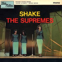 "The Supremes ""Shake"" / ""Chain Gang"" / ""Havin' A Party"" / ""Good News"" — 1966 British EP Record Sleeve"