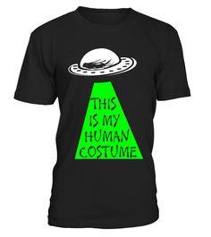 "UFO - Alien ""This is My Human Costume"" T-Shirt  niece#tshirt#tee#gift#holiday#art#design#designer#tshirtformen#tshirtforwomen#besttshirt#funnytshirt#age#name#october#november#december#happy#grandparent#blackFriday#family#thanksgiving#birthday#image#photo#ideas#sweetshirt#bestfriend#nurse#winter#america#american#lovely#unisex#sexy#veteran#cooldesign#mug#mugs#awesome#holiday#season#cuteshirt"