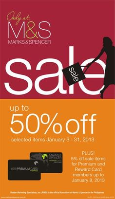 Marks & Spencer Philippines will be having their End of Season Sale on January 3, 2013 to January 31, 2013 ..... There are also additional discounts for Marks and Spencer reward members.