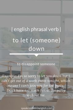 A useful, common way to talk about disappointing someone. Learn English Words, English Phrases, English Idioms, English Language Learning, Language Lessons, Grammar And Vocabulary, English Vocabulary, Advanced English Grammar, Learn Turkish Language