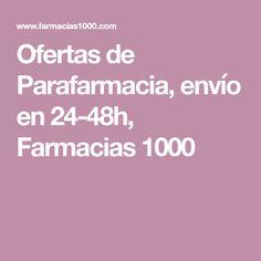 Ofertas de Parafarmacia, envío en 24-48h, Farmacias 1000