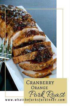 Luscious pork roast with a cranberry orange sauce.