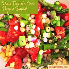 Raw Tomato Corn Thyme Salad (recipe near bottom of page)