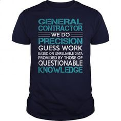 Awesome Tee For General Contractor #shirt #fashion. MORE INFO => https://www.sunfrog.com/LifeStyle/Awesome-Tee-For-General-Contractor-99720417-Navy-Blue-Guys.html?60505