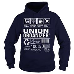 Awesome Tee For Union Organizer T-Shirts, Hoodies. BUY IT NOW ==► https://www.sunfrog.com/LifeStyle/Awesome-Tee-For-Union-Organizer-Navy-Blue-Hoodie.html?id=41382