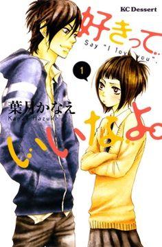 say I love you manga!!!!! one of my favorites