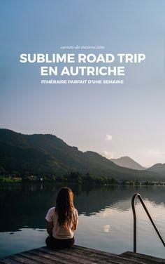 Road trip en Autriche, 1 semaine parfaite !