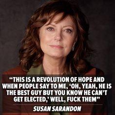Susan Sarandon #FeelsTheBern Endorses #BernieSanders4Prez.