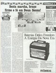 """""""Sexta marcha, braço firme e fé em Deus: Senna!"""""""