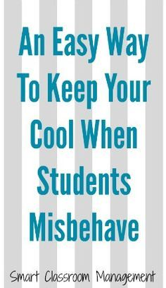 An Easy Way To Keep Your Cool When Students Misbehave - Smart Classroom Management Classroom Discipline, Classroom Management Strategies, Behaviour Management, Teaching Strategies, Teaching Tips, Classroom Behaviour, Behavior Tracking, Behavior Plans, Teaching Techniques