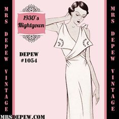 RSC RUTH Vintage Sewing Pattern 1930's French Night Gown or Slip in Any Size- PLUS Size Included- Depew 1054 -INSTANT DOWNLOAD- by Mrsdepew on Etsy https://www.etsy.com/listing/99440551/vintage-sewing-pattern-1930s-french