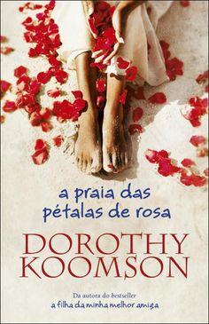 A Praia das Pétalas de Rosa, Dorothy Koomson