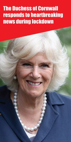 The Duchess of Cornwall responds to heartbreaking news during lockdown Kate Middleton News, Meghan Markle News, Royal Family News, Duchess Of Cornwall, Princess Charlotte, Queen Elizabeth Ii, Cute Photos, Nice Photos, Cute Pictures