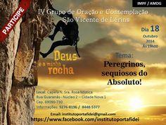 Convite IV GOC - Grupo de Oração e Contemplação São Vicente de Lérins 18 / 10 / 2014