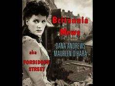 Maureen O'Hara & Dana Andrews - Britannia Mews - 1949
