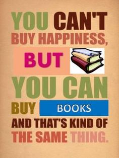 You can buy books.
