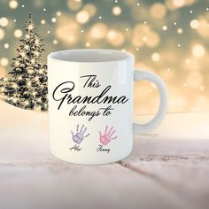 This Grandma belongs to. Personalized Grandma mug, Perfect gift Grandmother to be Birthday. Grandma Coffee mug. Grandma Mug, Grandma Gifts, Ale, I Shop, Coffee Mugs, Print Design, Messages, Birthday