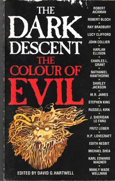 'The Dark Descent: The Colour of Evil' edited by David G. Hartwell.  Front cover illustration by Ian Miller.  This edition published by Grafton Books, Harper Collins Publishers, London, 1990.
