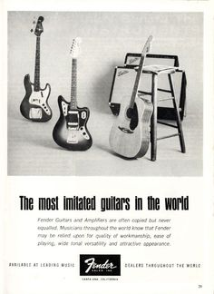 '65 Fender Ad: The Most Imitated Guitars in the World.
