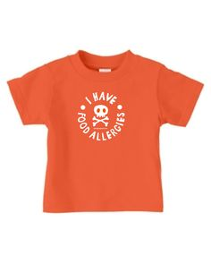 Food Allergies Tee - great idea for a family picnic, school, etc. where you never know if someone may try and give your child food.