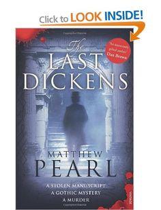 The Last Dickens: Amazon.co.uk: Matthew Pearl: Books