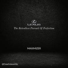 """#StrengthsFinder #CliftonStrengths #Maximizer #StrengthsFinderFun  People with this talent theme strive for nothing short of excellence. Some are known to be perfectionist.   Lexus' slogan of 'The Relentless Pursuit of Perfection' sounds like what a person with Maximizer might have as a life motto. They might say it differently though; like having the """"Spirit of Excellence"""".   Lexus first started with this slogan and to many this was the wheel that didn't need any reinventing. The slogans…"""