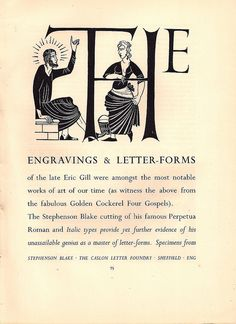 The Engravings & Letter-forms of Eric Gill - advert for Stephenson, Blake of Sheffield - in Image, No.3, 1949/50    Stephenson, Blake - based at the Caslon Letter Foundry in Sheffield were major producers of type. This advert shows an example of Eric Gill's work in the form of both engravings and letter type - the illustration being form the Golden Cockerel Press 'Four Gospels' and is used to advertise Stephenson, Blake's cutting of Gill's Perpetua typeface.