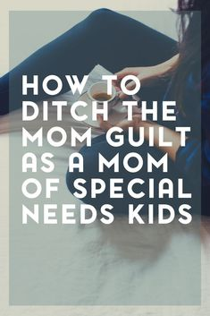 Mom guilt comes with the territory of being a mom. Almost daily we may question our parenting skills. Here's how to ditch the special needs mom guilt. Autism Parenting, Kids And Parenting, Parenting Hacks, Overwhelmed Mom, Special Needs Mom, Working Mom Tips, Sensory Processing Disorder, Encouragement, Barn