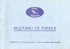 Recetario de papaya: miapapaya Books, Texts, Canary Islands, Libros, Book, Book Illustrations, Libri